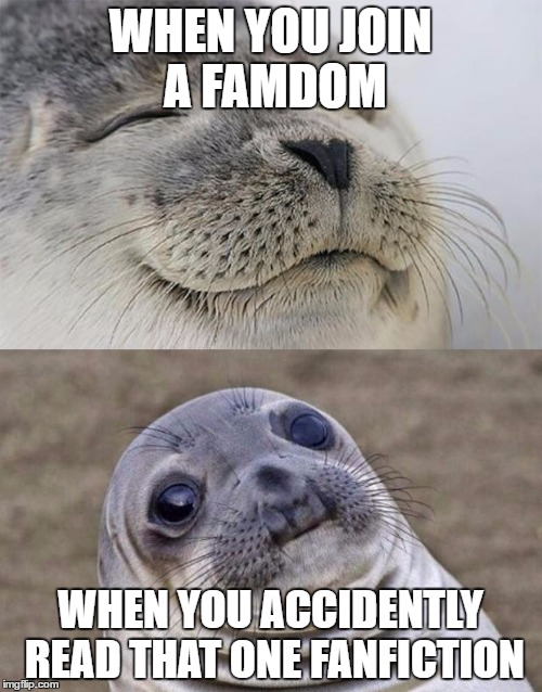 GOD whyyyyyyyyy |  WHEN YOU JOIN A FAMDOM; WHEN YOU ACCIDENTLY READ THAT ONE FANFICTION | image tagged in memes,short satisfaction vs truth,why internet,drink bleach | made w/ Imgflip meme maker