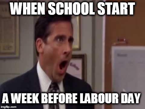 No, God! No God Please No! | WHEN SCHOOL START A WEEK BEFORE LABOUR DAY | image tagged in no god! no god please no! | made w/ Imgflip meme maker