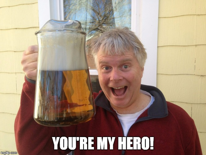YOU'RE MY HERO! | made w/ Imgflip meme maker