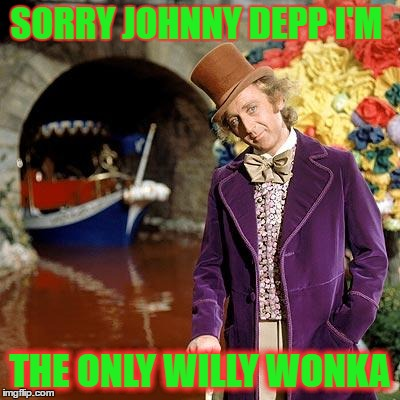 Willy Wonka - Imgflip Willy Wonka Meme Maker