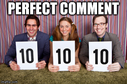 PERFECT COMMENT | made w/ Imgflip meme maker