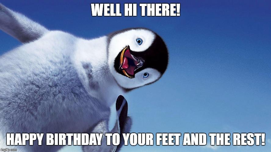 19uc8f happy feet birthday imgflip
