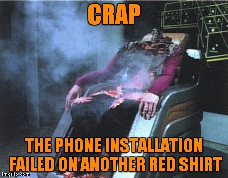 CRAP THE PHONE INSTALLATION FAILED ON ANOTHER RED SHIRT | made w/ Imgflip meme maker