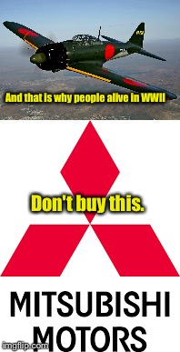 And that is why people alive in WWII Don't buy this. | made w/ Imgflip meme maker