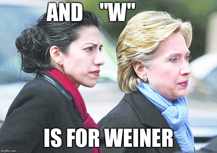 "AND    ""W"" IS FOR WEINER 