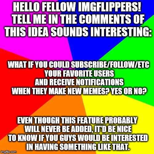 "Yes, yes, I know... I accidentally put ""of"" instead of ""if"". Meh. 