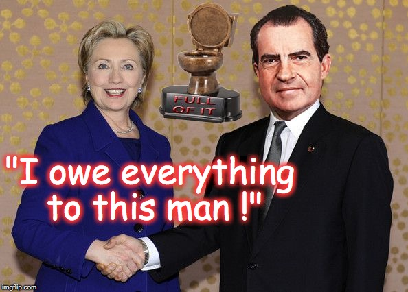 "Hillary Shaking Nixon's Hand | ""I owe everything to this man !"" 