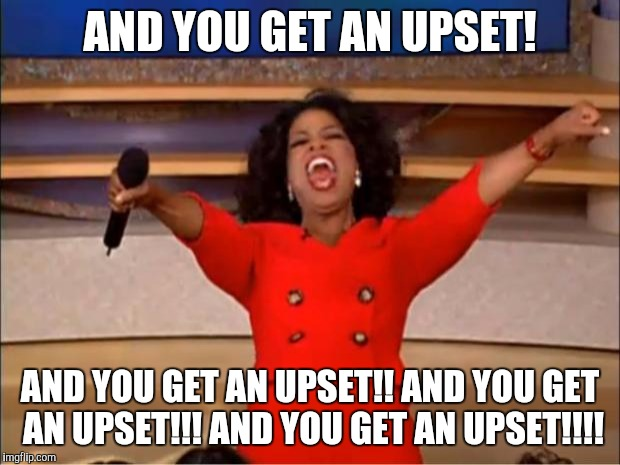 1a2012 oprah gives away upsets imgflip