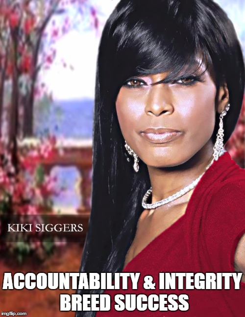 Accountability & Integrity |  ACCOUNTABILITY & INTEGRITY BREED SUCCESS | image tagged in accountability,integrity,success,black business woman,black woman,business | made w/ Imgflip meme maker