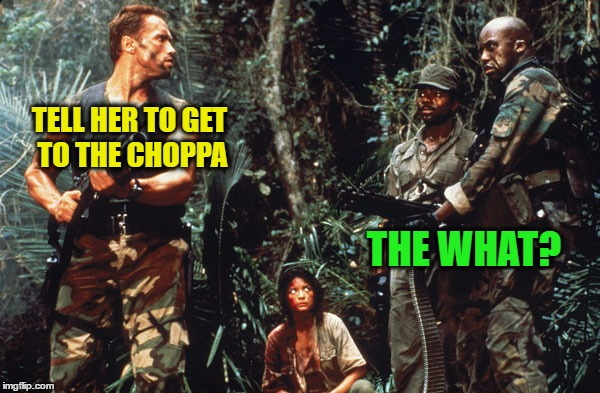 TELL HER TO GET TO THE CHOPPA THE WHAT? | made w/ Imgflip meme maker