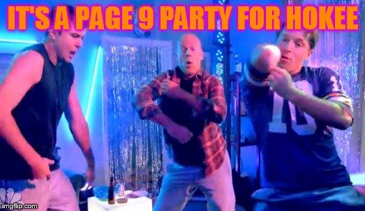 Boy Dance Party | IT'S A PAGE 9 PARTY FOR HOKEE | image tagged in boy dance party | made w/ Imgflip meme maker