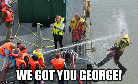 WE GOT YOU GEORGE! | made w/ Imgflip meme maker