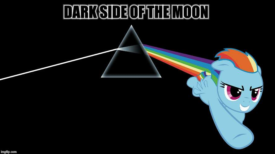 DARK SIDE OF THE MOON | made w/ Imgflip meme maker