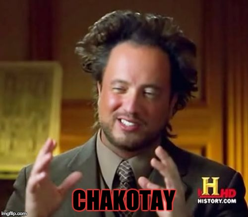 Ancient Aliens Meme | CHAKOTAY | image tagged in memes,ancient aliens | made w/ Imgflip meme maker