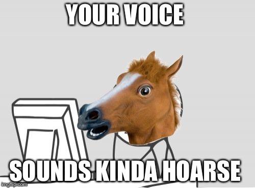 1a7uvm computer horse memes imgflip