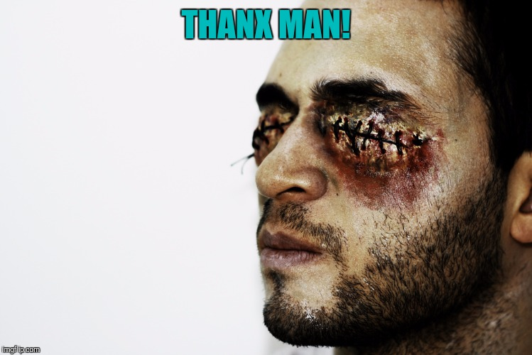 THANX MAN! | made w/ Imgflip meme maker