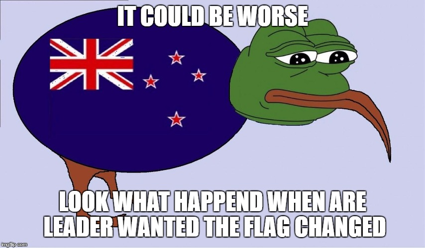 IT COULD BE WORSE LOOK WHAT HAPPEND WHEN ARE LEADER WANTED THE FLAG CHANGED | made w/ Imgflip meme maker