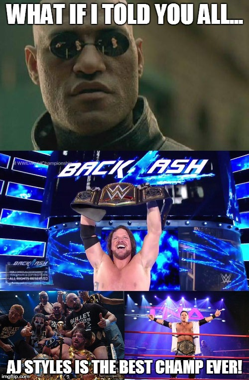0719993fe11ac AJ Styles  New WWE Champion! - Imgflip