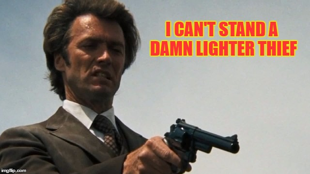 Give me back my lighter | I CAN'T STAND A DAMN LIGHTER THIEF | image tagged in lighter thief,stop pocketing my lighter,give me back my bic lighter | made w/ Imgflip meme maker