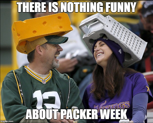 Nothing Funny About Packer Week