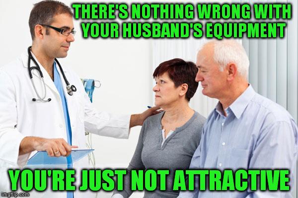 Tell me straight Doc... - Imgflip