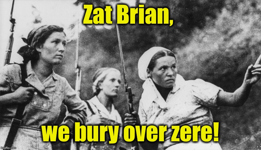 Zat Brian, we bury over zere! | made w/ Imgflip meme maker