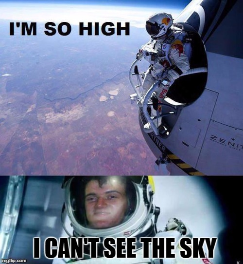 10 Guy |  I CAN'T SEE THE SKY | image tagged in memes,10 guy,red bull,jump,sky,skydiving | made w/ Imgflip meme maker