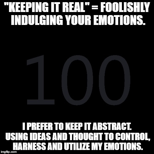 """keeping it real"" dumb 