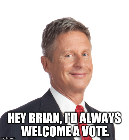 HEY BRIAN, I'D ALWAYS WELCOME A VOTE. | made w/ Imgflip meme maker