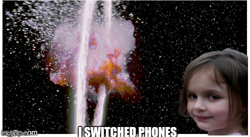 I SWITCHED PHONES | made w/ Imgflip meme maker