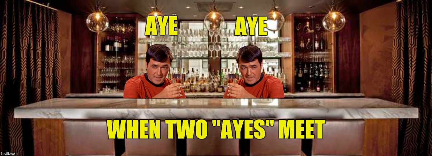 "AYE WHEN TWO ""AYES"" MEET AYE 