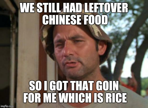Leftover Chinese Food Meme