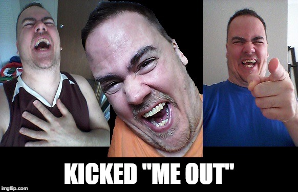 "LMAO! | KICKED ""ME OUT"" 