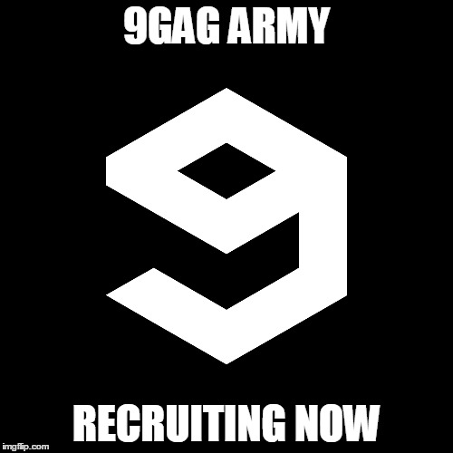 Le just for jokes pls no serious |  9GAG ARMY; RECRUITING NOW | image tagged in susi,phariahs,9gag,martin stevenson | made w/ Imgflip meme maker