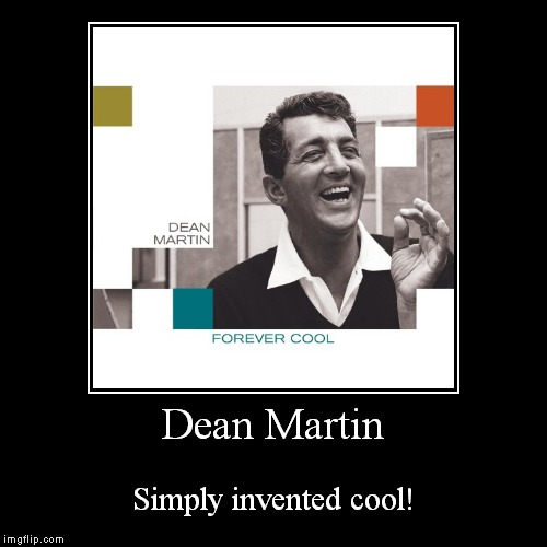 That's amore! | Dean Martin | Simply invented cool! | image tagged in funny,demotivationals,dean martin,one does not simply | made w/ Imgflip demotivational maker