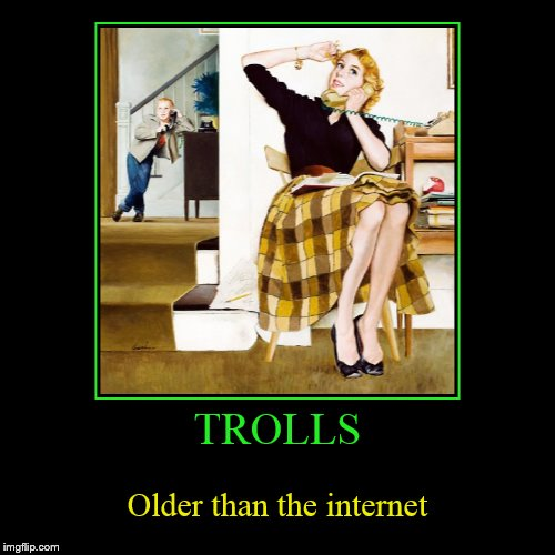 Whether behind a screen or hiding in a cave, they're all the same.  | TROLLS | Older than the internet | image tagged in funny,demotivationals,troll,trolls,before the internet,trolling | made w/ Imgflip demotivational maker