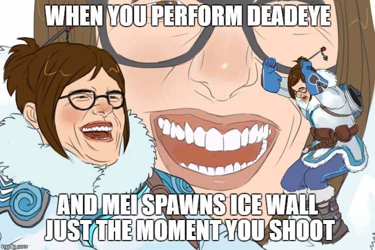 Laughing Mei |  WHEN YOU PERFORM DEADEYE; AND MEI SPAWNS ICE WALL JUST THE MOMENT YOU SHOOT | image tagged in laughing tom cruise,overwatch,overwatch mei,funny,troll | made w/ Imgflip meme maker