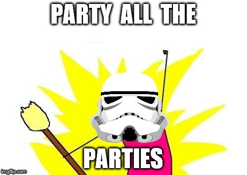 PARTY  ALL  THE PARTIES | made w/ Imgflip meme maker