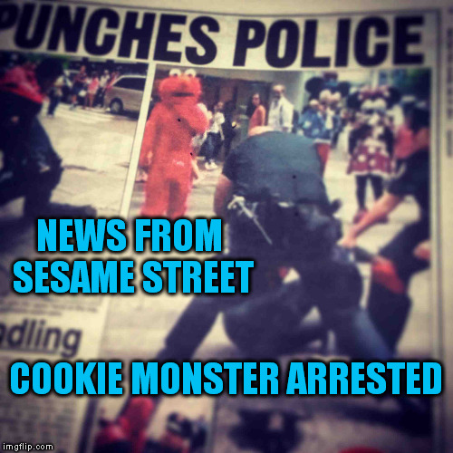NEWS FROM SESAME STREET COOKIE MONSTER ARRESTED | made w/ Imgflip meme maker