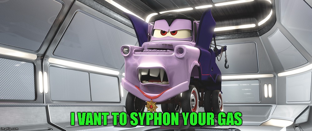 I VANT TO SYPHON YOUR GAS | made w/ Imgflip meme maker
