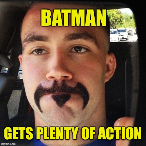 BATMAN GETS PLENTY OF ACTION | made w/ Imgflip meme maker