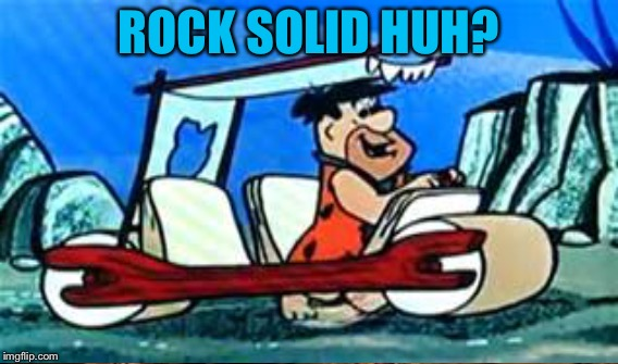 ROCK SOLID HUH? | made w/ Imgflip meme maker