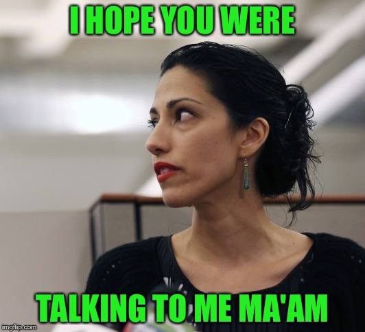 I HOPE YOU WERE TALKING TO ME MA'AM | made w/ Imgflip meme maker