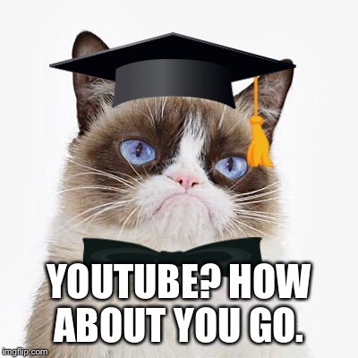 YOUTUBE? HOW ABOUT YOU GO. | made w/ Imgflip meme maker
