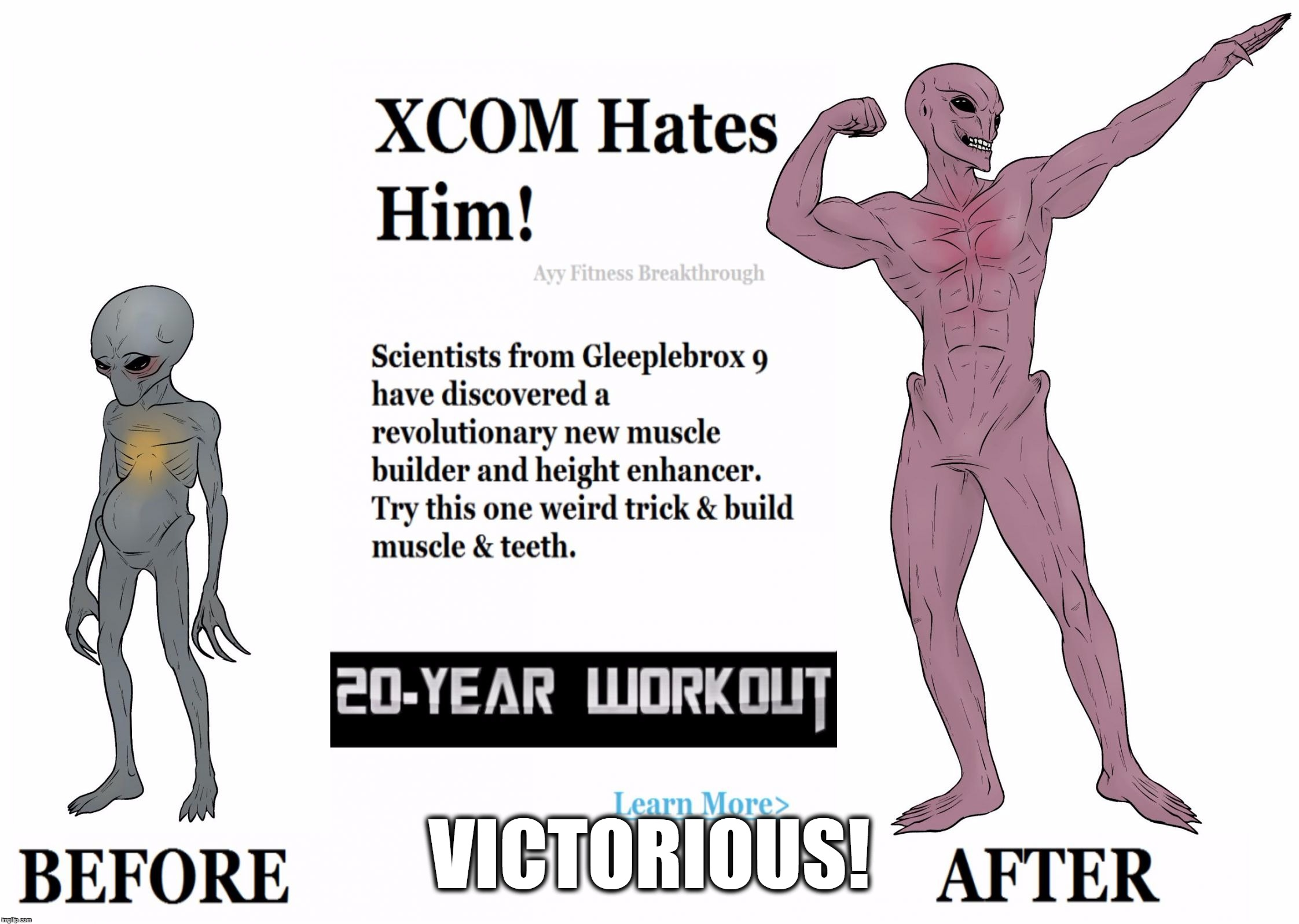Xcom Sectoid Before & After | VICTORIOUS! | image tagged in xcom sectoid before  after | made w/ Imgflip meme maker