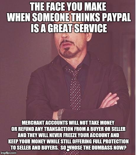 1bfcyf paypal is a scam imgflip