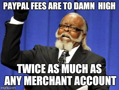 1bfefg paypal is a scam imgflip