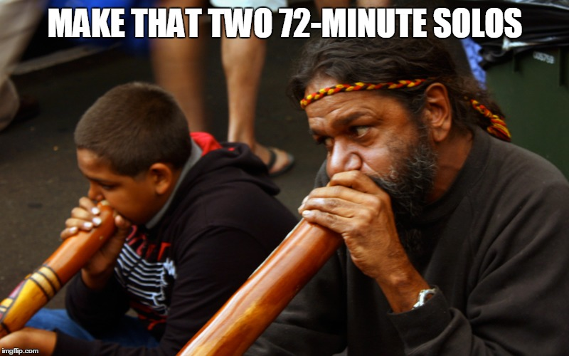 MAKE THAT TWO 72-MINUTE SOLOS | made w/ Imgflip meme maker
