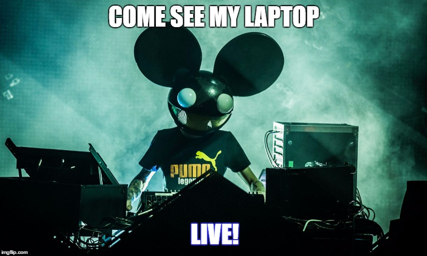 I don't get the point of dubstep concerts. . .  | COME SEE MY LAPTOP LIVE! | image tagged in walking dead meme | made w/ Imgflip meme maker