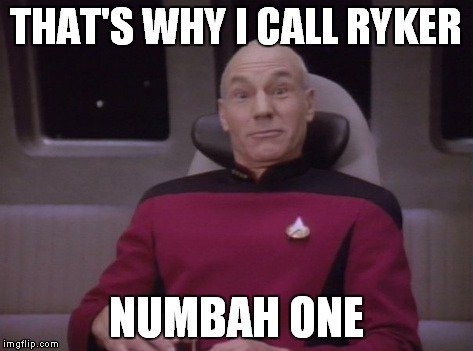 THAT'S WHY I CALL RYKER NUMBAH ONE | made w/ Imgflip meme maker